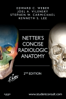 Netter's Concise Radiologic Anatomy: With STUDENT CONSULT Online Access, 2e