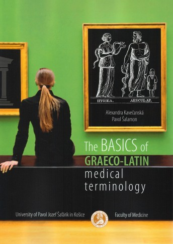 The Basic of Graeco-Latic Medical Terminology