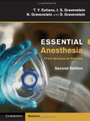 Essential Anesthesia: From Science to Practice 2ed