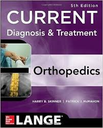 CURRENT Diagnosis & Treatment in Orthopedics, 5e (LANGE CURRENT Series)