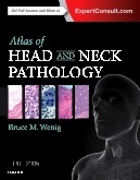 Atlas of Head and Neck Pathology, 3rd Edition